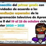 Planeación del primer grado con actividades de acuerdo a los aprendizajes esperados de la programación televisiva de Aprende en Casa II del 19 al 23 de octubre ciclo escolar 2020 – 2021