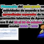 Excelente planeación del sexto grado con actividades de acuerdo a los aprendizajes esperados de la programación televisiva de Aprende en Casa II del 26 al 30 de octubre ciclo escolar 2020 – 2021