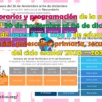 Horarios y programación de la semana del 30 de noviembre al 04 de diciembre de aprende en casa II de educación inicial, preescolar, primaria, secundaria del ciclo escolar 2020 – 2021