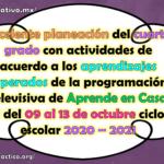Excelente planeación del cuarto grado con actividades de acuerdo a los aprendizajes esperados de la programación televisiva de Aprende en Casa II del 09 al 13 de noviembre ciclo escolar 2020 – 2021