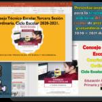 Presentaciones en PowerPoint para la tercera y cuarta sesión ordinaria del consejo técnico escolar de preescolar, primaria y secundaria del ciclo escolar 2020 – 2021 del 7 y 8 de enero
