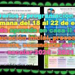 Horarios y programación de la semana del 18 al 22 de enero de aprende en casa II de educación inicial, preescolar, primaria, secundaria del ciclo escolar 2020 – 2021