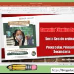 Presentación en PowerPoint para la sexta sesión ordinaria del consejo técnico escolar de preescolar, primaria y secundaria del ciclo escolar 2020 – 2021