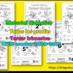 Material didáctico para todos los grados del tercer trimestre para el ciclo escolar 2020 – 2021
