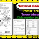Material didáctico del primer grado del tercer trimestre para el ciclo escolar 2020 – 2021