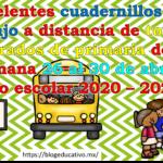 Excelentes cuadernillos de trabajo a distancia de todos los grados de primaria de la semana 26 al 30 de abril ciclo escolar 2020 – 2021