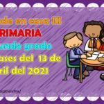 Aprende en casa III mis clases para segundo grado de primaria del martes 13 de abril del ciclo escolar 2020 – 2021