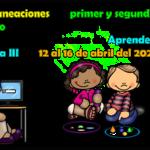 Planeaciones del primer y segundo grado con actividades de acuerdo a los aprendizajes esperados de Aprende en Casa III del 12 al 16 de abril del 2021