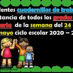 Cuadernillos de trabajo a distancia de todos los grados de primaria de la semana del 24 al 28 de mayo ciclo escolar 2020 – 2021