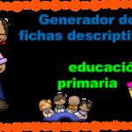 Generador de fichas descriptivas en formato Excel para educación primaria