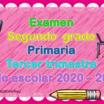 Fabuloso examen del segundo grado de primaria del tercer trimestre del ciclo escolar 2020 – 2021
