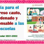 Guía para el regreso cauto, ordenado y responsable a las escuelas ciclo escolar 2021-2022
