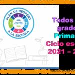 Plan de regreso a la escuela actividades de nivelación académica de todos los grados de primaria del ciclo escolar 2021 – 2022