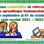 Fabulosos cuadernillos de reforzamiento de los aprendizajes fundamentales del 27 de septiembre al 01 de octubre  del ciclo escolar 2021 – 2022