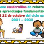 Fabulosos cuadernillos de reforzamiento de los aprendizajes fundamentales del 18 al 22 de octubre del ciclo escolar 2021 – 2022
