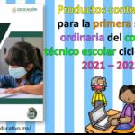 Productos contestados para la primera sesión ordinaria del consejo técnico escolar ciclo escolar 2021 – 2022