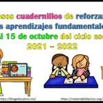 Fabulosos cuadernillos de reforzamiento de los aprendizajes fundamentales del 11 al 15 de octubre del ciclo escolar 2021 – 2022